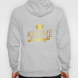 Kiss Me At Midnight New Year Apparel New Years Eve Party Hoody