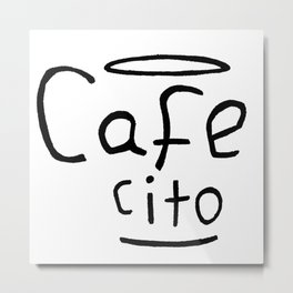 Cafecito Black and White Metal Print