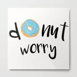 Donut Worry Blue Metal Print