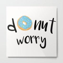 Donut Worry Blue Metal Print