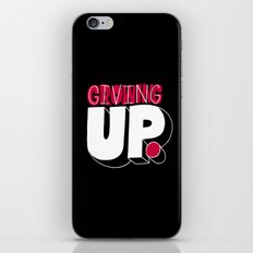 Growing up means giving up. iPhone Skin