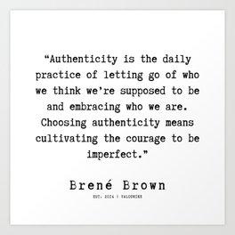 14   |190911 | Brene  Brown Quote  | Art Print