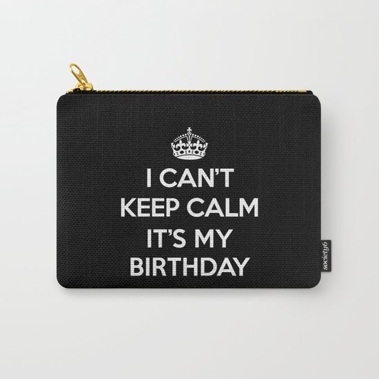 Keep Calm Birthday Quote Carry-All Pouch