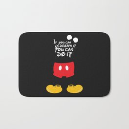 If you can dream it You can do it - Mickey Mouse Bath Mat