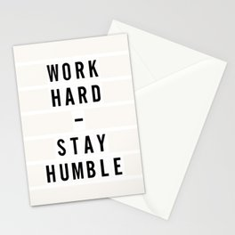 Work Hard and Stay Humble Stationery Cards