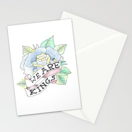 We Are Kings Stationery Cards