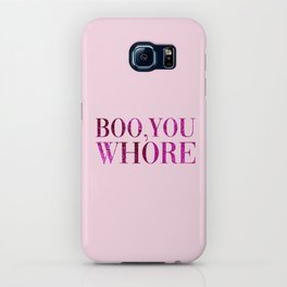 Boo You Whore, Funny Quote iPhone Case
