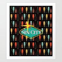 sin city Art Prints featuring Sin City by Chelsea Dianne Lott