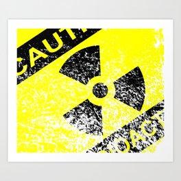 Radioactive Grunge Sign Art Print