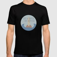 Out of water, I am nothing Black Mens Fitted Tee MEDIUM