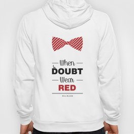 Lab No. 4 - When in doubt, wear red Bill Blass Fashion Boutique Quotes Poster Hoody