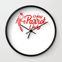 Crazy Parrot Lady re Wall Clock