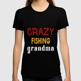 Crazy Fishing Grandma T-shirt