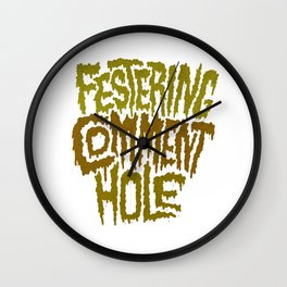 Festering Comment Hole Wall Clock