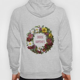 Choose happiness - Inspirational Quote + Vintage Illustration Print Hoody