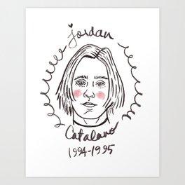 It's Jordan Catalano, or whatever.  Art Print