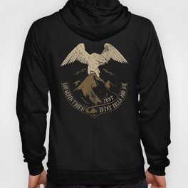 You weren't born just t pay bills and die. Hoody