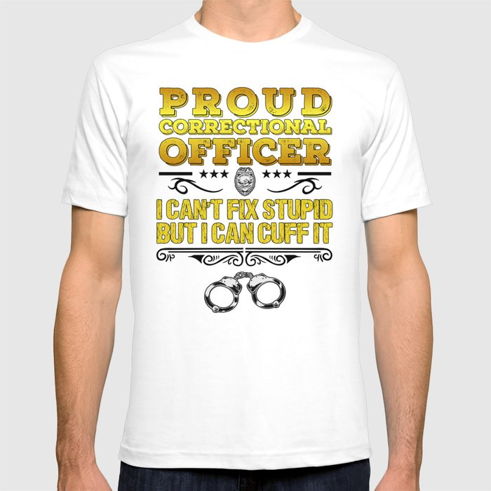 e7ec95ec Proud Correctional Officer Funny Law Enforcement Gift T-shirt by ...