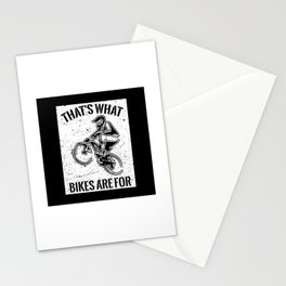 That's What Bikes Are For - Funny Bike Quote Gift Stationery Cards