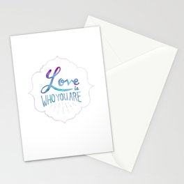 Love is Who You Are Stationery Cards