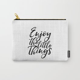 Adventure Awaits Inspirational Print Enjoy The Little Things Printable Art Motivational Wall Art Carry-All Pouch