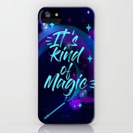 Kind of a Magic ! iPhone Case