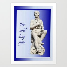 For Auld Lang Syne Art Print