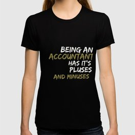 Funny Accountant & CPA Gift Accountancy has pluses & minuses T-shirt