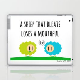 A sheep that bleats loses a mouthful Laptop & iPad Skin