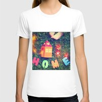 home sweet home T-shirts featuring HOME by Julia Kovtunyak