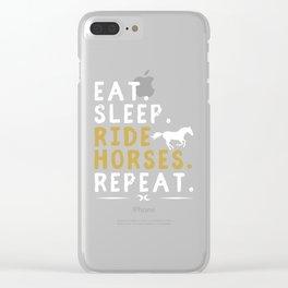 Eat Sleep Ride Horses Repeat Horseback Riding Clear iPhone Case