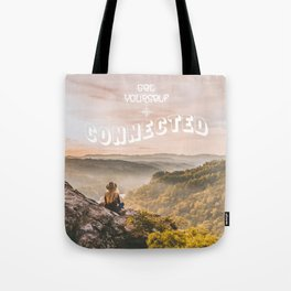 Get Yourself Connected Tote Bag