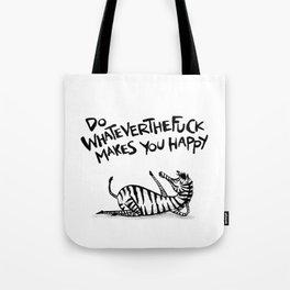 Do WhateverTheFuck Makes You Happy ~ Zebiba Tote Bag