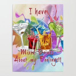 Mixed Drinks About Feelings Poster