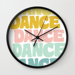 Dance in Candy Pastel Lettering Wall Clock