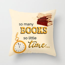 So Many Books! Throw Pillow