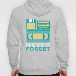 Never Forget | Retro VHS Cassette Tape Floppy Disk Hoody