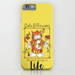 The Best Things in Life iPhone Case