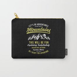 lets go adventures mountain Carry-All Pouch