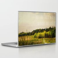 not all who wander are lost Laptop & iPad Skins featuring not all those who wander are lost by Sybille Sterk