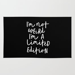 I'm Not Weird I'm a Limited Edition black-white typography poster black and white home wall decor Rug