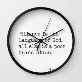 Silence is the language of God. Wall Clock