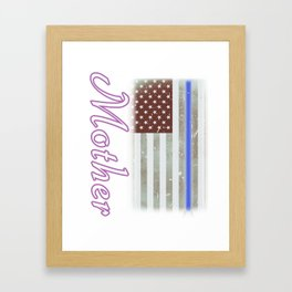 Mother Thin Blue Line Police Officer Family Framed Art Print