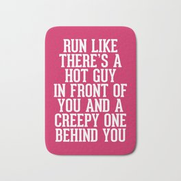 Hot Guy In Front Funny Running Quote Bath Mat