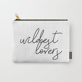 wildest lovers Carry-All Pouch