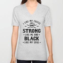 I Like My Coffee Strong Like Me And Black Like My Soul v2 Unisex V-Neck