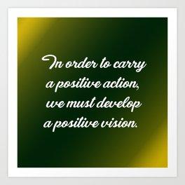 Positive Action Art Print