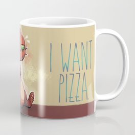 I want pizza. Coffee Mug