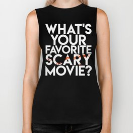 What's Your Favorite Scary Movie? Biker Tank