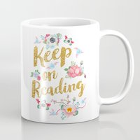 gold foil Mugs featuring Keep On Reading Gold Foil by Evie Seo